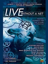 Live Without a Net ebook by Lou Anders