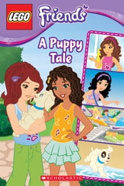 LEGO Friends: A Puppy Tale (Comic Reader #1) ebook by Sierra Harimann