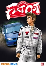 Flat Out Tome 2 ebook by Keiichiro Shinmura