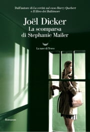 La scomparsa di Stephanie Mailer ebook by Joël Dicker