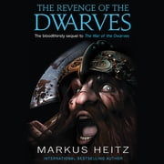 The Revenge of the Dwarves audiobook by Markus Heitz