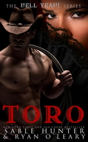 Toro - Hell Yeah! ebook by Sable Hunter,Ryan O'Leary