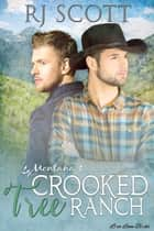 Crooked Tree Ranch ebook by RJ Scott
