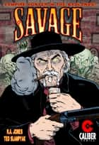 Savage ebook by R.A. Jones, Ted Slampyak