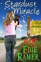 Stardust Miracle ebook by Edie Ramer
