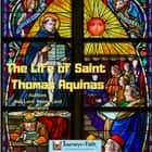 LIfe of Saint Thomas Aquinas, The audiobook by Bob Lord, Penny Lord