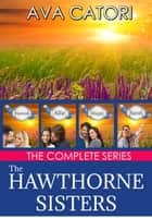 The Hawthorne Sisters ebook by Ava Catori