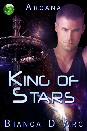 King of Stars ebook by Bianca D'Arc