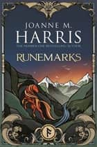 Runemarks ebook by Joanne M Harris