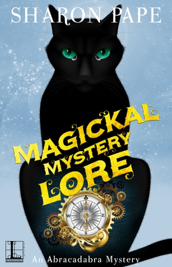 Magickal Mystery Lore ebook by Sharon Pape