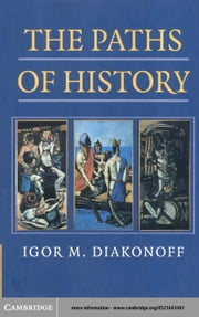 The Paths of History ebook by Diakonoff, Igor M.
