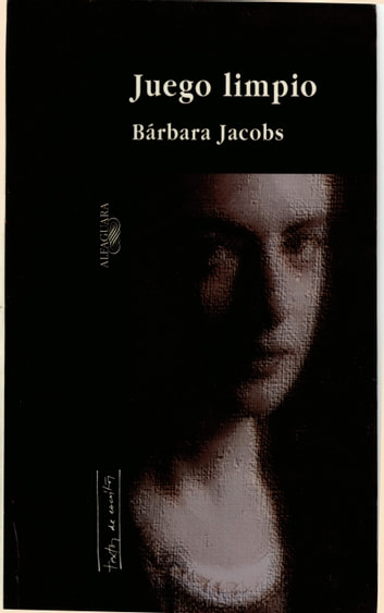 Juego limpio ebook by Barbara Jacobs