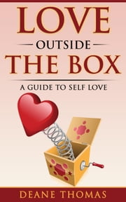 Love Outside The Box ebook by Kobo.Web.Store.Products.Fields.ContributorFieldViewModel