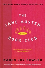 The Jane Austen Book Club ebook by Karen Joy Fowler