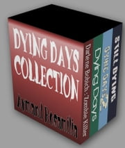 Dying Days Collection ebook by Armand Rosamilia