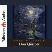 Don Quixote audiobook by Miguel de Cervantes Saavedra, James Baldwin
