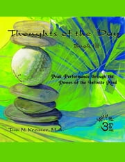 Spirit of Golf -Thoughts of the Day: Book 3 ebook by Tim N. Kremer, M.A.
