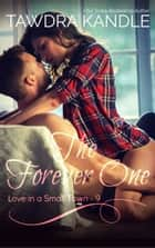 The Forever One ebook by Tawdra Kandle