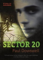 Sector 20 ebook by Paul Dowswell