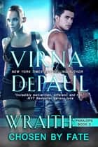 Wraith: Chosen by Fate ebook by