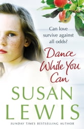Dance While You Can ebook by Susan Lewis