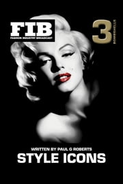 Style Icons Vol 3 - Bombshells ebook by Paul G Roberts