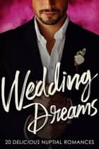 Wedding Dreams ebook by Maggie Way