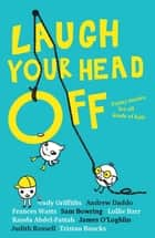 Laugh Your Head Off ebook by Various