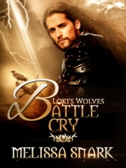 Battle Cry ebook by Melissa Snark