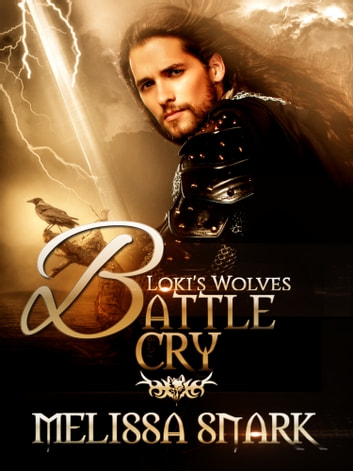 Battle Cry - Loki's Wolves ebook by Melissa Snark