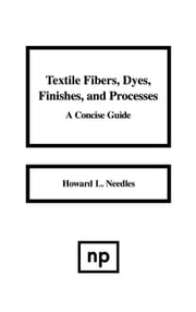 TEXTILE FIBERS DYES FINISH PROCESS ebook by Rosenlund, Sigurd