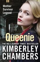 Queenie ebook by Kimberley Chambers