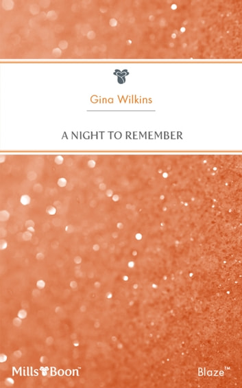 A Night To Remember ebook by Gina Wilkins