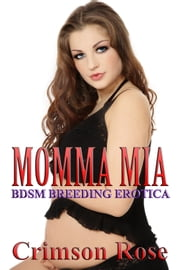 Momma Mia ebook by Crimson Rose