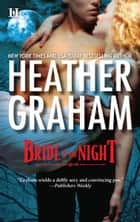 Bride of the Night ebook by Heather Graham