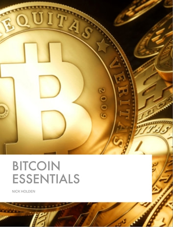 Bitcoin Essentials ebook by Nick Holden