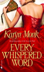 Every Whispered Word ebook by Karyn Monk