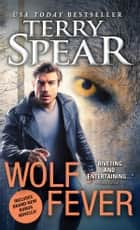 Wolf Fever ebook by