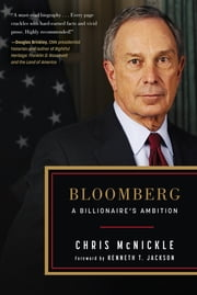 Bloomberg - A Billionaire's Ambition ebook by Chris McNickle