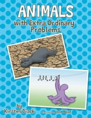 Animals with Extra Ordinary Problems ebook by Kirsten Diack