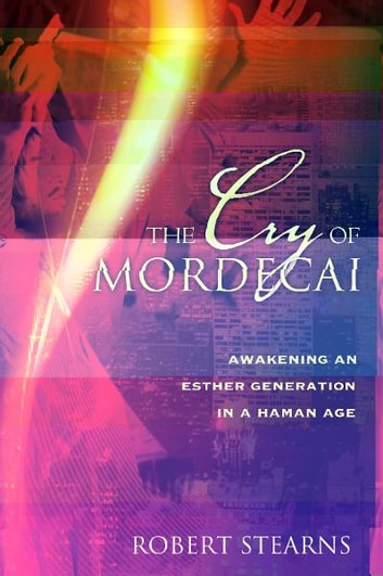 The cry of mordecai ebook by robert stearns 9780768497496 the cry of mordecai ebook by robert stearns fandeluxe Choice Image