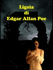 Ligeia ebook by Edgar Allan Poe