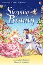 Sleeping Beauty: Usborne Young Reading: Series One ebook by Kate Knighton, Jana Costa