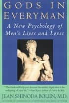 Gods in Everyman ebook by Jean Shinoda Bolen, M.D.