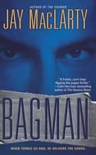 Bagman ebook by Jay MacLarty