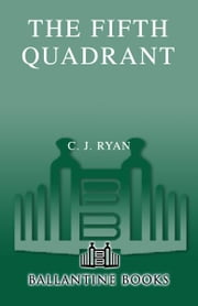The Fifth Quadrant ebook by C.J. Ryan