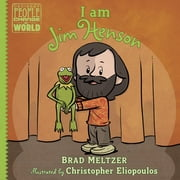 I am Jim Henson ebook by Brad Meltzer,Christopher Eliopoulos