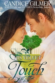 His Velvet Touch ebook by Candice Gilmer