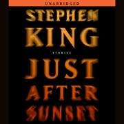 Just After Sunset - Stories audiobook by Stephen King
