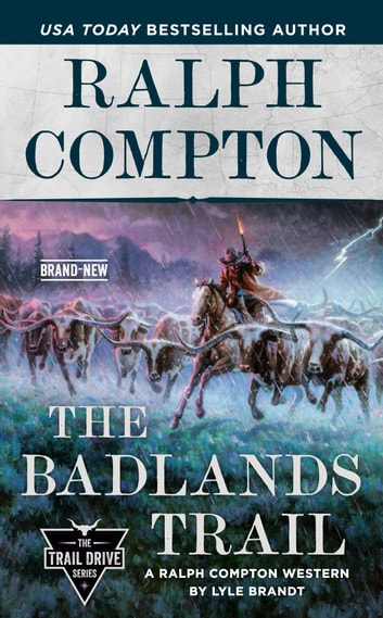 Ralph Compton The Badlands Trail ebook by Lyle Brandt,Ralph Compton
